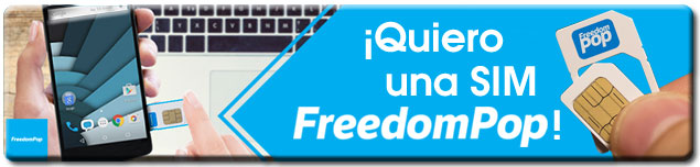 Quiero una tarjeta SIM FreedomPop 4G